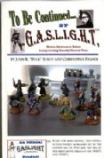 To Be Continued by GASLIGHT - 20th Century Rules